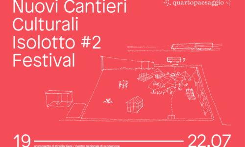 FIRENZE | FESTIVAL NUOVI CANTIERI ISOLOTTO #2