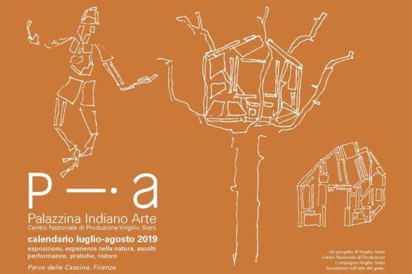 PIA PALAZZINA INDIANO ARTE | PROGRAMMA LUGLIO-AGOSTO 2019