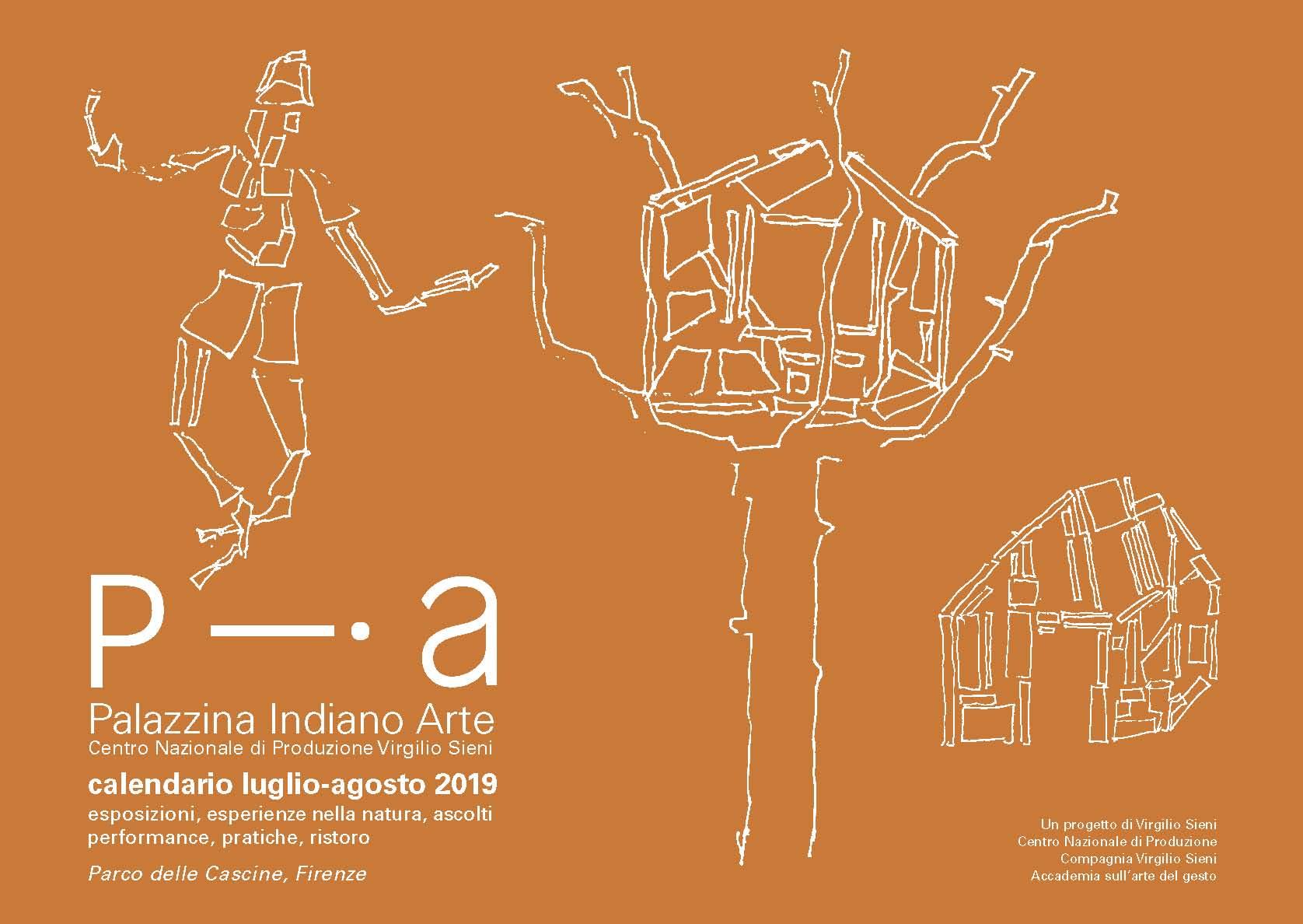 Pagina Calendario Agosto 2019.Pia Palazzina Indiano Arte Programma Luglio Agosto 2019