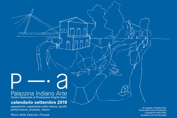 PIA PALAZZINA INDIANO ARTE | PROGRAMMA SETTEMBRE 2019