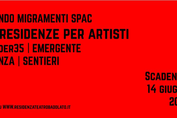 <b>Bando 2021 | MigraMenti. SPAc – Studies on performing and acting</b>
