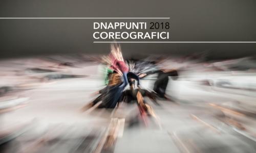 DNAppunti coreografici   Elena Sgarbossa   VINCITORE EDIZIONE 2018