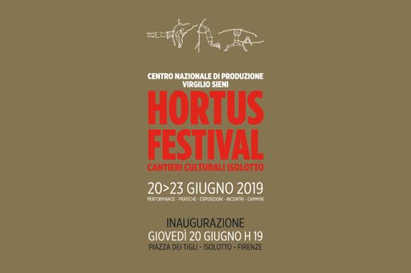 FIRENZE | HORTUS FESTIVAL CANTIERI CULTURALI ISOLOTTO | 20 > 23 GIUGNO 2019